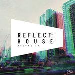 Reflect: House Vol 74