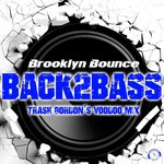Back2Bass (Trash Gordon's Voodoo Mix)