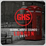 Global House Sounds: London 2021