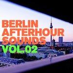 Berlin Afterhour Sounds #2