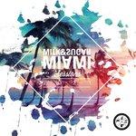 Milk & Sugar Miami Sessions 2021 (unmixed tracks)