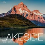 Lakeside Chill Sounds Vol 27