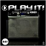 Play It!: Funky & Disco Vibes Vol 42