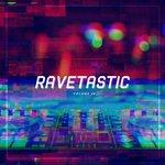 Ravetastic #28