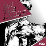 On The House Vol  22