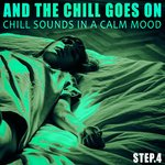 And The Chill Goes On - Step.4