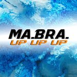 Up Up Up (Ma.Bra. Mix)