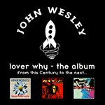 Lover Why (From This Century To The Next)