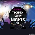 Acuna Presents: Festival Techno Party Nights Vol 2