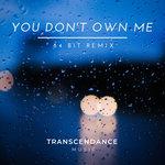 You Don't Own Me (84Bit Remix)
