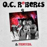 O.C. Roberts & Friends