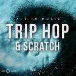 Trip Hop & Scratch (Sample Pack WAV)
