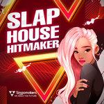 Slap House Hitmaker (Sample Pack WAV/APPLE/LIVE)