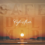 Cafe Del Mar Ibiza - Made Of Sunsets