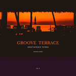Groove Terrace (Deep Sunset Tunes) Vol 4