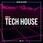 This Is Tech House Vol 1