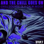And The Chill Goes On - Step.7