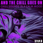 And The Chill Goes On - Step.8