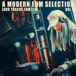 A Modern EDM Selection Vol 9