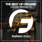 The Best Of Organic House Spring '21