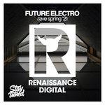 Future Electro Rave Spring '21