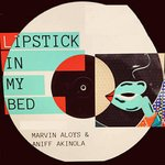 Lipstick In My Bed