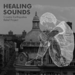 Healing Sounds - Croatia Earthquakes Relief Project