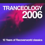 Tranceology 2006 - 10 Years Of Recoverworld