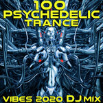 100 Psychedelic Trance Vibes 2020 (DJ Mix)