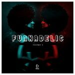 Funkadelic Vol 3