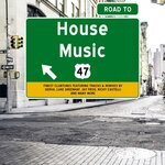Road To House Music Vol 47