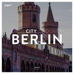 Deep City Grooves Berlin Vol 11