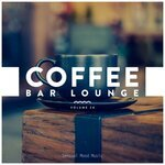 Coffee Bar Lounge Vol 24
