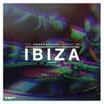 The Underground Sound Of Ibiza Vol 18