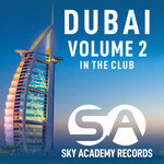 Dubai - Volume 2 (In The Club)