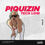 Piquizin Tech Low Vol 1