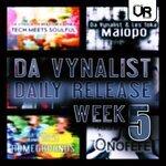 Da Vynalist Daily Release: Week 5