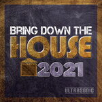 Bring Down The HOUSE 2021