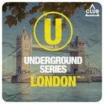 Underground Series London Vol 11