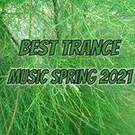 Best Trance Music Spring 2021