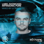Label Showcase: Infrasonic Pure (Mixed By Ultimate)