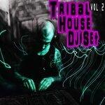 Tribal House DJ Set Vol 2
