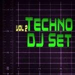 Techno DJ Set Vol 2