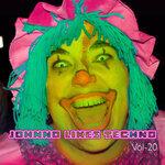 Johnno Likes Tekno Vol 20 (Explicit)