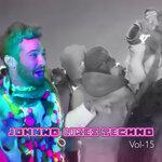 Johnno Likes Techno Vol 15 (Explicit)
