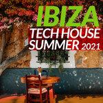 Ibiza Tech House Summer 2021