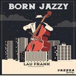 Born Jazzy