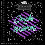 Smoke + Mirrors EP
