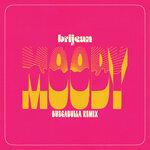 Moody (Buscabulla Remix)