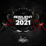 Resilient (Remixed)